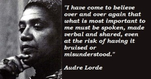 Audre Lorde inspires.